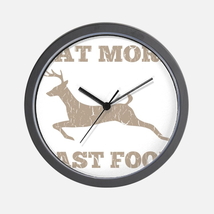 Eat More Fast Food Hunting Humor Wall Clock
