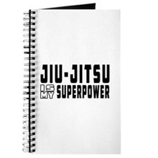 jiu Jitsu Is My Superpower Journal