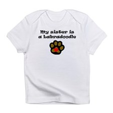 My Sister Is A Labradoodle Infant T-Shirt