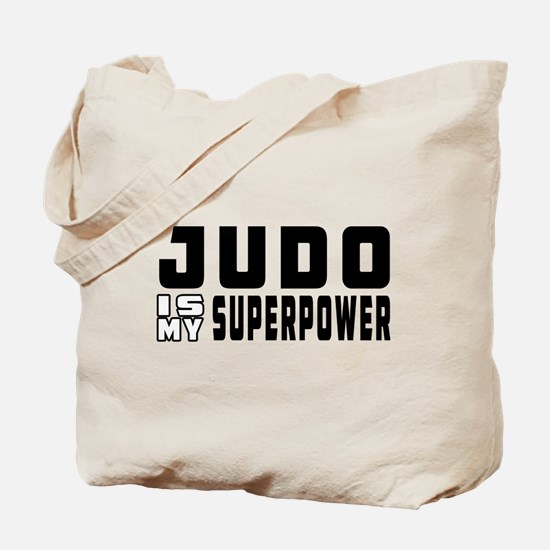 Judo Is My Superpower Tote Bag