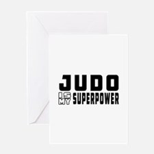 Judo Is My Superpower Greeting Card