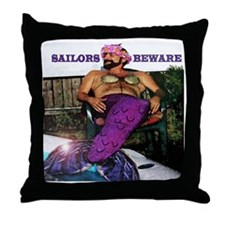 Sailors beware!  Merman here! Throw Pillow