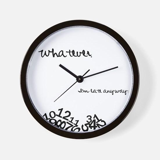 Late Anyway Wall Clock