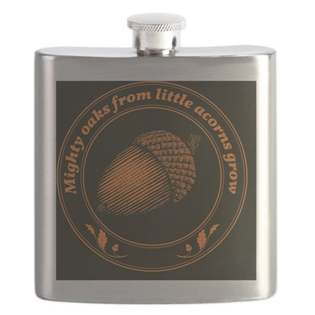 Mighty oaks from little acorns grow button Flask
