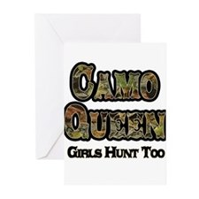 Camo Queen- Girls Hunt Too Greeting Cards