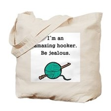 Amazing Hooker Tote Bag