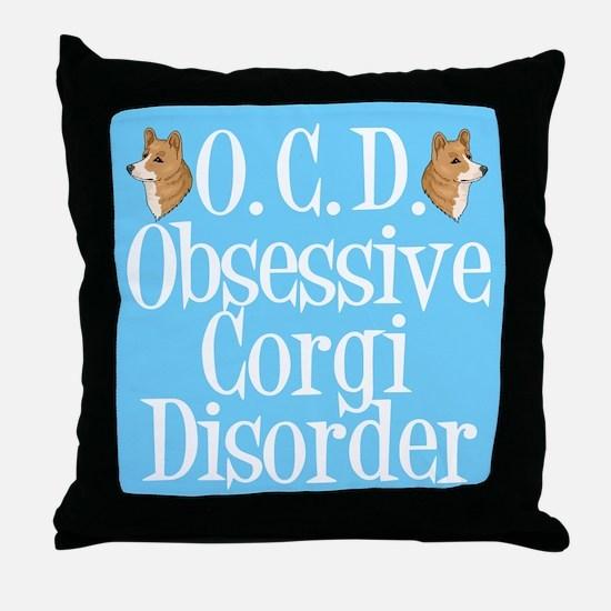 Obsessive Corgi Disorder Throw Pillow