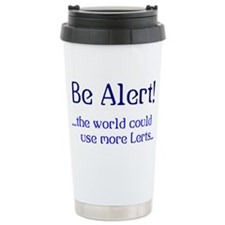 Be Alert Travel Mug