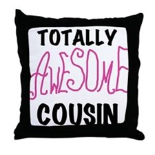 Pink Awesome Cousin Throw Pillow