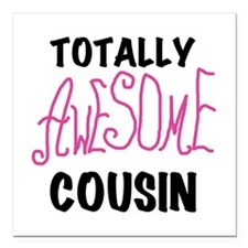 "Pink Awesome Cousin Square Car Magnet 3"" x 3"""