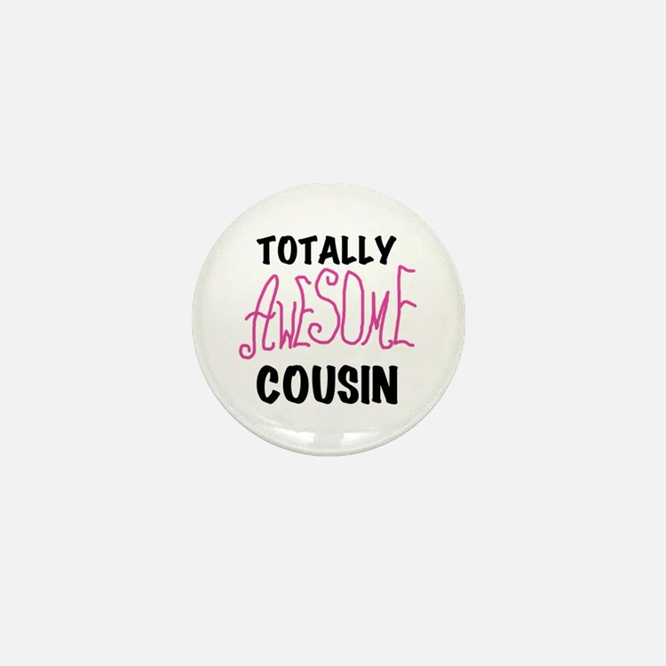 Pink Awesome Cousin Mini Button