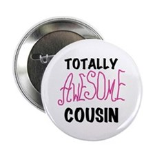 """Pink Awesome Cousin 2.25"""" Button (100 pack)"""