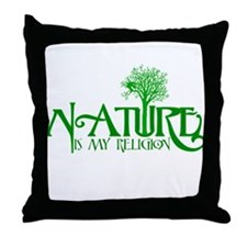 Nature Is My Religion Throw Pillow
