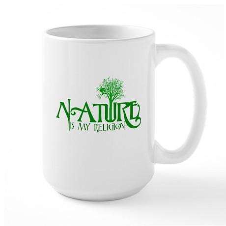 Nature Is My Religion Large Mug