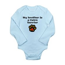 My Brother Is A Cairn Terrier Body Suit