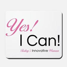 Yes I Can Mousepad