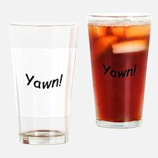 crazy yawn Drinking Glass