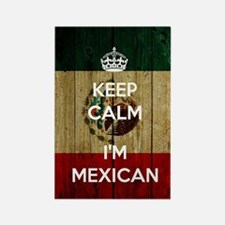 Keep Calm I'm Mexican  Rectangle Magnet