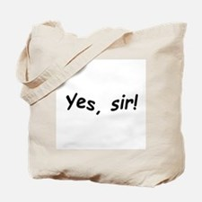 crazy yes sir Tote Bag