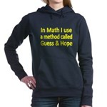 In Math I use a method called Guess Hope 2 Hooded