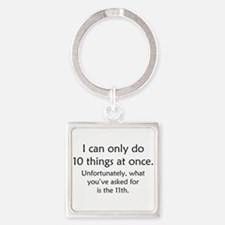 Ten Things At Once Square Keychain