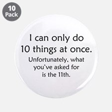 "Ten Things At Once 3.5"" Button (10 pack)"