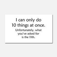 Ten Things At Once Car Magnet 20 x 12