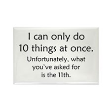 Ten Things At Once Rectangle Magnet (10 pack)