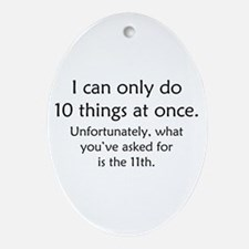 Ten Things At Once Ornament (Oval)