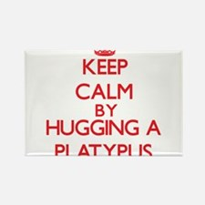 Keep calm by hugging a Platypus Magnets