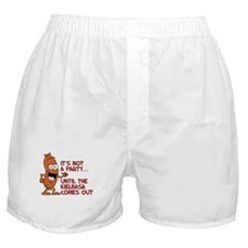 Not A Party Until Kielbasa Boxer Shorts