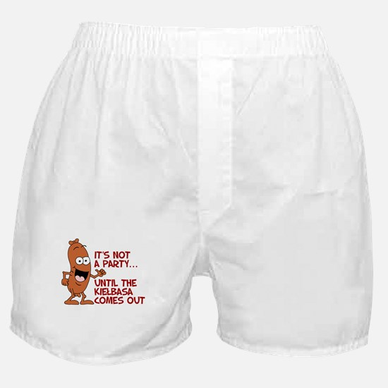 Not A Party Until Kielbasa Boxer Shorts