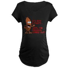 Not A Party Until Kielbasa Maternity T-Shirt