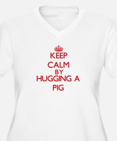 Keep calm by hugging a Pig Plus Size T-Shirt