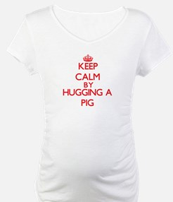 Keep calm by hugging a Pig Shirt
