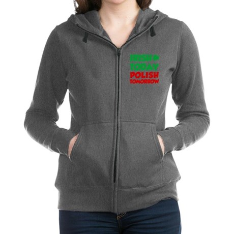 Irish Today Polish Tomorrow Zip Hoodie
