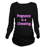 Pregnancy Is A Blessing Long Sleeve Maternity T-Sh