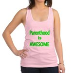 Parenthood is Awesome 2 Racerback Tank Top