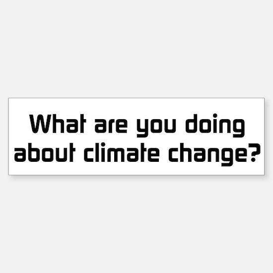 Climate Change Action Bumper Bumper Bumper Sticker