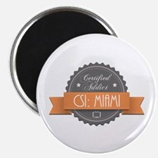 """Certified Addict: CSI: Miami 2.25"""" Magnet (100 pac"""
