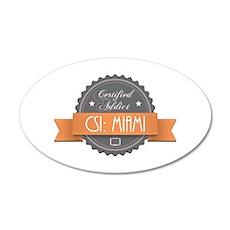 Certified Addict: CSI: Miami 38.5 x 24.5 Oval Wall