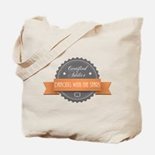 Certified Addict: Dancing With the Stars Tote Bag