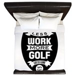 Less work more Golf King Duvet