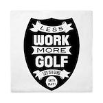 Less work more Golf Queen Duvet
