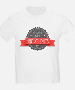Certified Addict: Happy Days T-Shirt