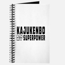 Kajukenbo Is My Superpower Journal