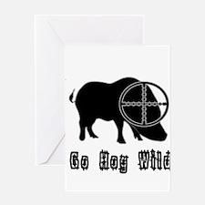 Feral Hog- Go Hog Wild Greeting Cards