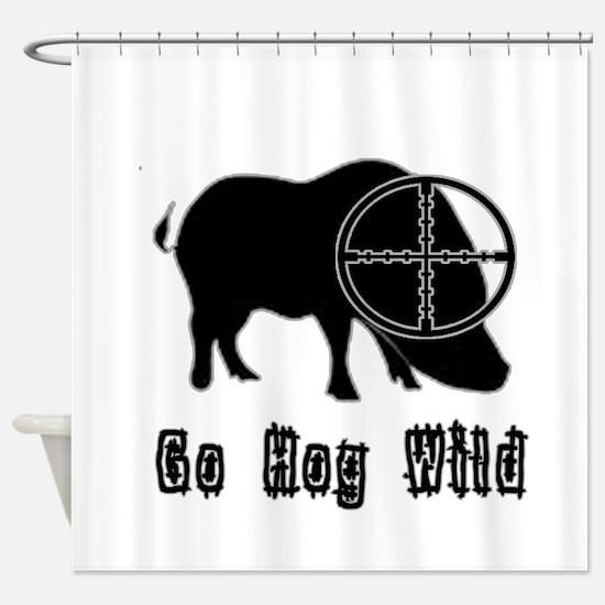 Feral Hog- Go Hog Wild Shower Curtain