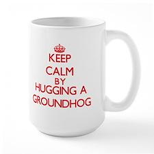 Keep calm by hugging a Groundhog Mugs