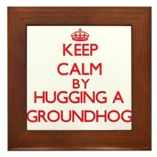 Keep calm by hugging a Groundhog Framed Tile